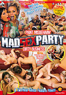 Mad Sex Party: Paint Misbehavin^ste; / Dirty Business