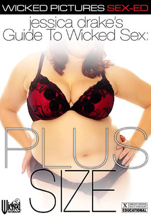 Jessica Drake^ste;s Guide To Wicked Sex: Plus Size