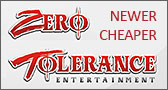 Zero Tolerance New Price Drop!