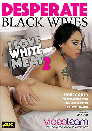 Desperate Blackwives: I Love White Meat 2