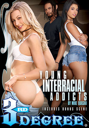 Young Interracial Addicts 1