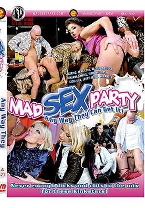 Mad Sex Party: Any Way They Can Get It
