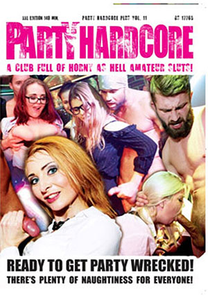 Party Hardcore + 11: Ready To Get Party Wrecked
