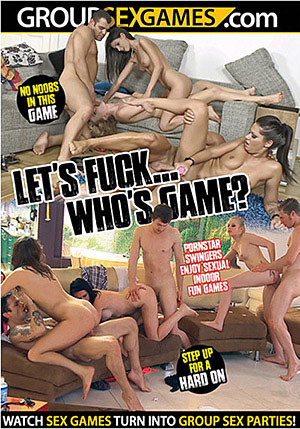 Let's Fuck Who's Game?