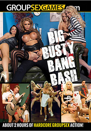 Big Busty Bang Bash