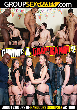 Gimme A Gang Bang 2