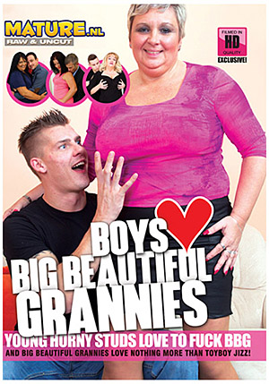 Boys Love Big Beautiful Grannies