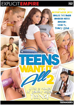 Teens Want It All 2