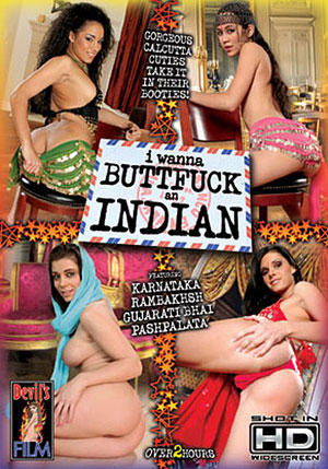 I Wanna Buttfuck An Indian 1