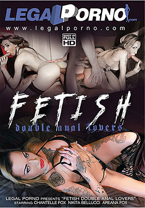 Fetish Double Anal Lovers