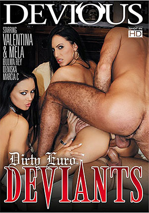 Dirty Euro Deviants 1