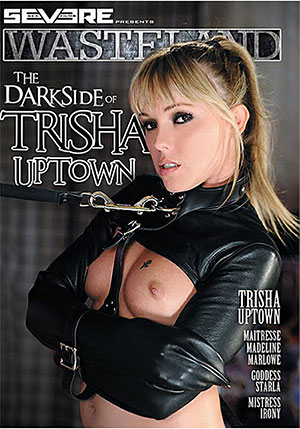 The Dark Side Of Trisha Uptown