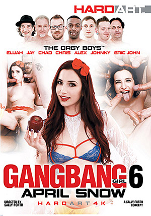 Gangbang Girl 6: April Snow