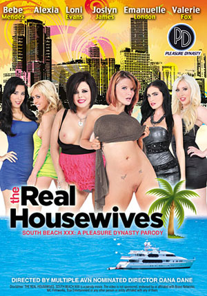 The Real Housewives South Beach XXX