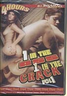 1 In The Ass 1 In The Crack 1