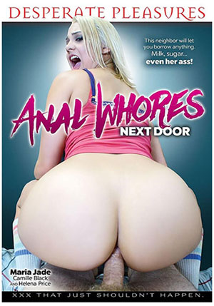 Anal Whores Next Door 1