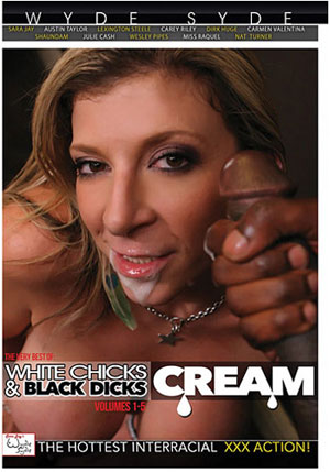 White Chicks & Black Dicks: Cream