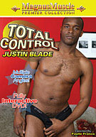 Total Control: Justin Blade