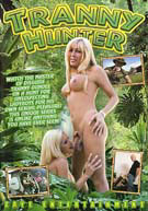 Tranny Hunter 1