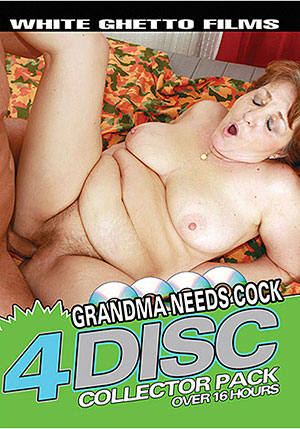Grandma Needs Cock (4 Disc Set)