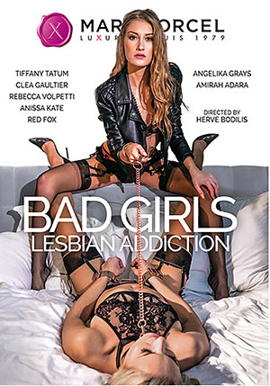 Bad Girls Lesbian Addiction