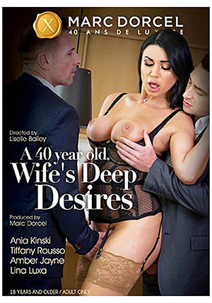 A 40 Year Old Wife's Deep Desire