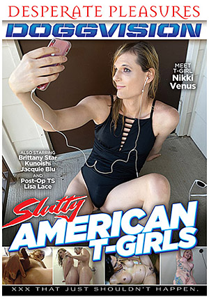 Slutty American T-Girls