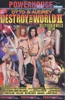 Destroy The World 2: Kelly Wells Edition