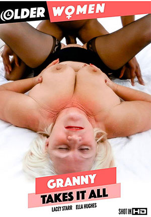 Granny Takes It All