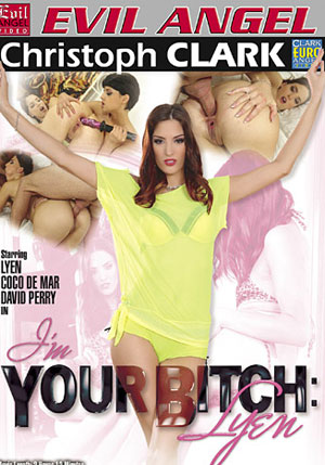 I'm Your Bitch: Lyen