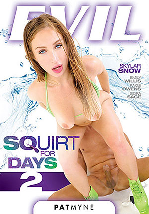 Squirt For Days 2