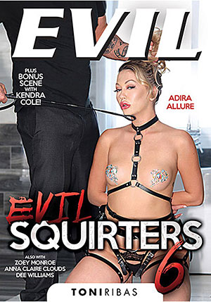 Evil Squirters 6