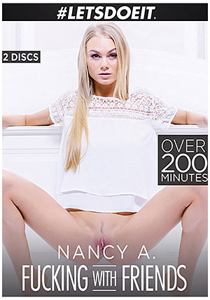 Nancy A: Fucking With Friends (2 Disc Set)