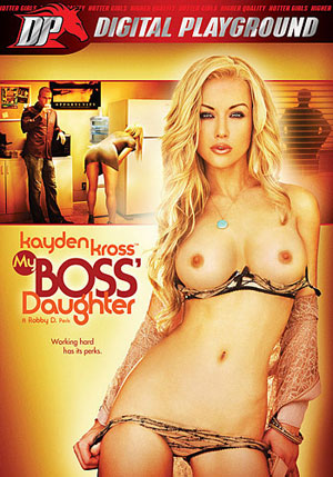 Kayden Kross: My Boss' Daughter