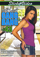 West Coast Gang Bang 43