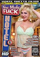 She Male Fuck Hotel 6