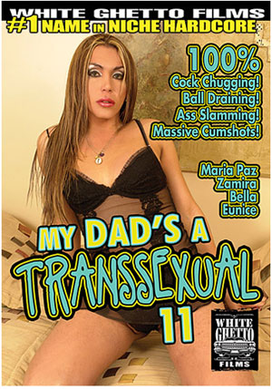 My Dad's A Transsexual 11