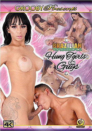Brazilian Transsexuals: Hung TGirls On Guys