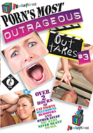 Porn's Most Outrageous Out Takes 3