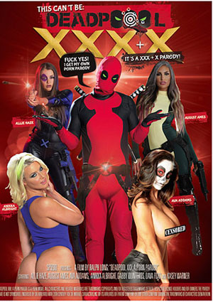 This Can't Be Deadpool XXX A Porn Parody