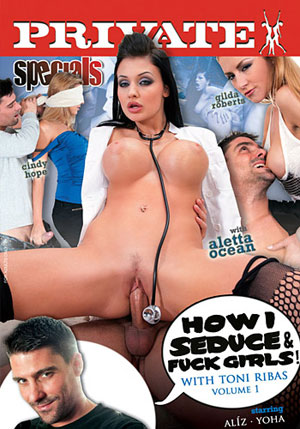 Private Specials 40: How I Seduce And Fuck Girls With Toni Ribas