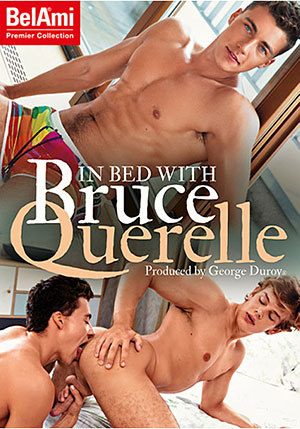 In Bed With Bruce Querelle