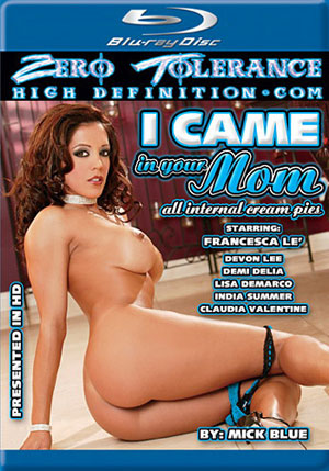 I Came In Your Mom (Blu-Ray)