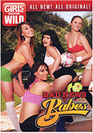 Girls Gone Wild: Bad News Babes