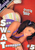 SWAT: Sex With A Teenager 5
