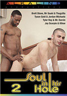 Soul In His Hole 2