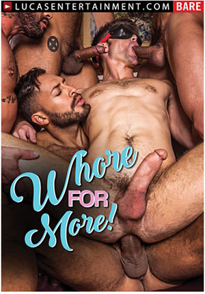 Whore For More!