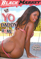 Iz Yo Daddy Home 1