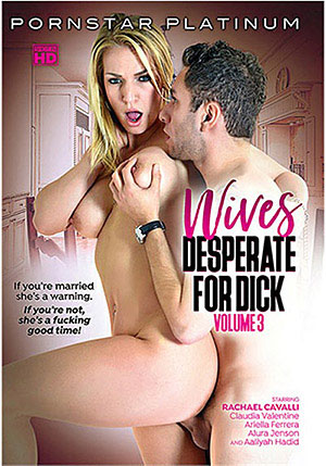 Wives Desperate For Dick 3