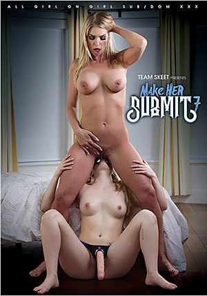 Make Her Submit 7